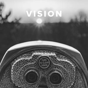 Christian Worship Songs about Vision
