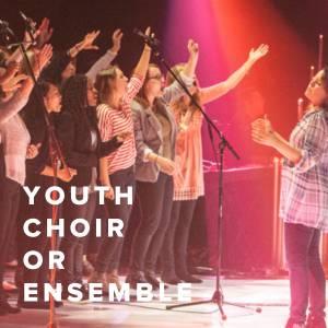 Worship Songs for Youth Choir or Ensemble