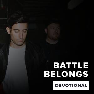 Sheet Music, chords, & multitracks for Battle Belongs Devotional