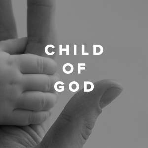 Sheet Music, chords, & multitracks for Worship Songs about being a Child of God