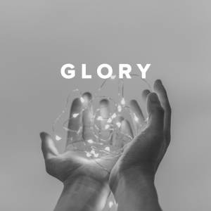 Sheet Music, chords, & multitracks for Worship Songs about Glory