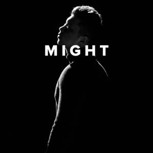 Worship Songs about Might