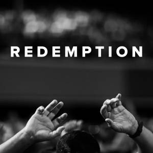 Worship Songs about Redemption