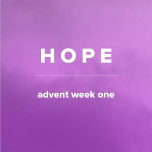 Sheet Music, chords, & multitracks for Songs of Hope for Advent (Week 1)