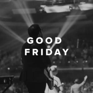 Sheet Music, chords, & multitracks for Worship Songs & Hymns for Good Friday