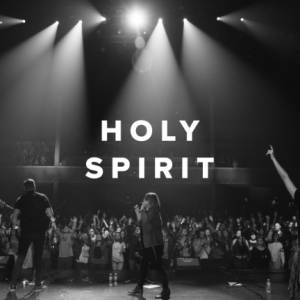 Sheet Music, chords, & multitracks for Worship Songs about the Holy Spirit