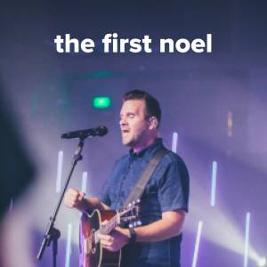 "Sheet Music, chords, & multitracks for Popular Versions of ""The First Noel"""