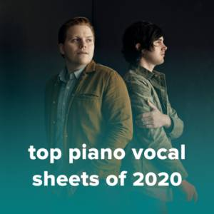 Sheet Music, chords, & multitracks for Top 100 Piano/Vocal Sheets of 2020