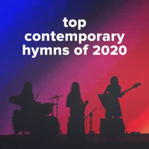 Sheet Music, chords, & multitracks for Top 100 Contemporary Hymns of 2020