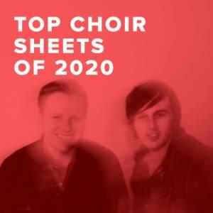 Top 100 Choir Sheets of 2020