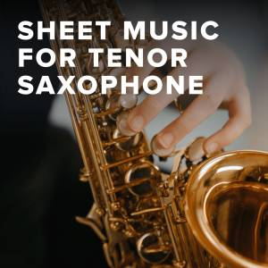 Sheet Music, chords, & multitracks for Download Christian Worship Sheet Music for Tenor Saxophone