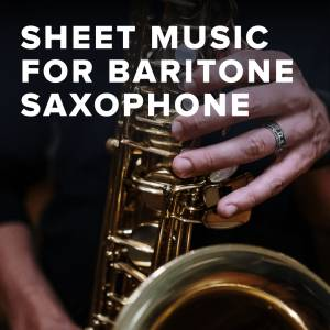 Sheet Music, chords, & multitracks for Download Christian Worship Sheet Music for Baritone Saxophone