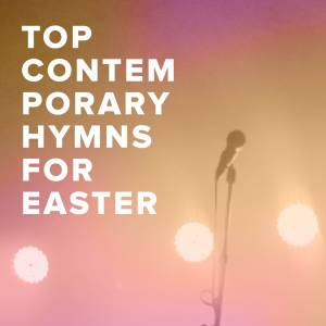 Sheet Music, chords, & multitracks for Top 100 Contemporary Hymns for Easter