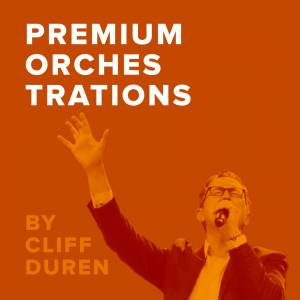 Sheet Music, chords, & multitracks for Premium Worship Orchestrations Arranged by Cliff Duren