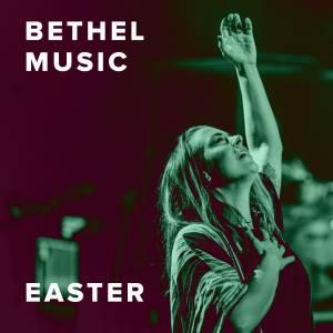 Sheet Music, chords, & multitracks for The Best Easter Worship Songs from Bethel Music