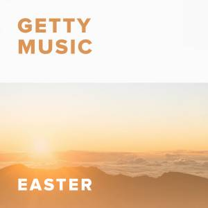 Sheet Music, chords, & multitracks for The Best Easter Worship Songs from Getty Music