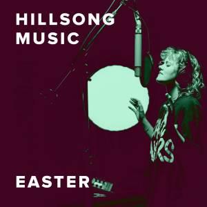 Sheet Music, chords, & multitracks for The Best Easter Worship Songs from Hillsong Music