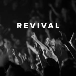 Worship Songs about Revival