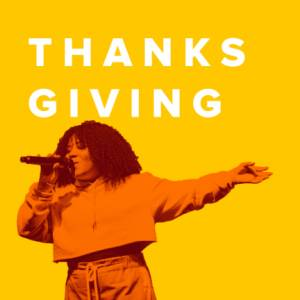 Top 100 Thanksgiving Worship Songs and Hymns