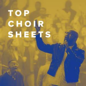 Sheet Music, chords, & multitracks for Top Choir Sheets for Your Church