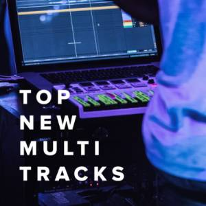 Sheet Music, chords, & multitracks for Top New Multi Tracks