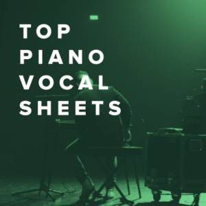 Sheet Music, chords, & multitracks for Top Piano/Vocal Sheets for Praise & Worship