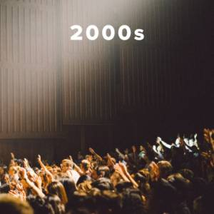 Top 100 Worship Songs of the 2000s