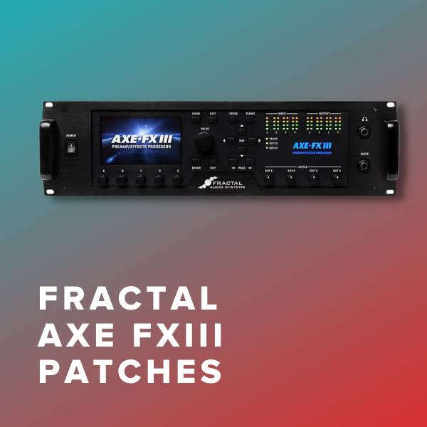 Sheet Music, Chords, & Multitracks for Fractal Axe-Fx III Patches for Top Christian Worship Songs