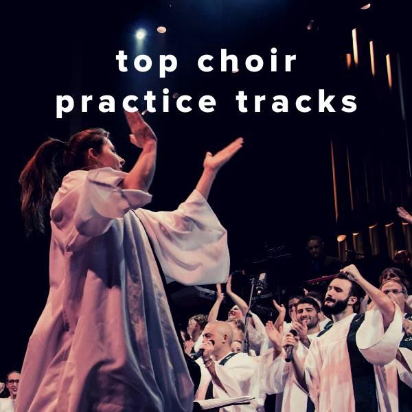 Sheet Music, Chords, & Multitracks for Top Choir Practice Tracks