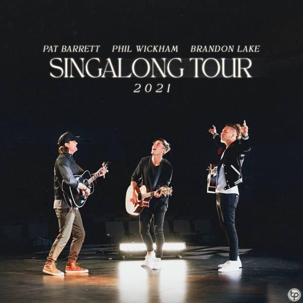 Sheet Music, Chords, & Multitracks for Singalong Tour 2021 with Pat Barrett, Phil Wickham, and Brandon Lake