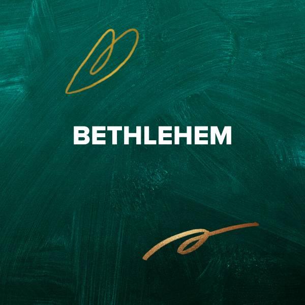 Sheet Music, Chords, & Multitracks for Christmas Worship Songs about Bethlehem