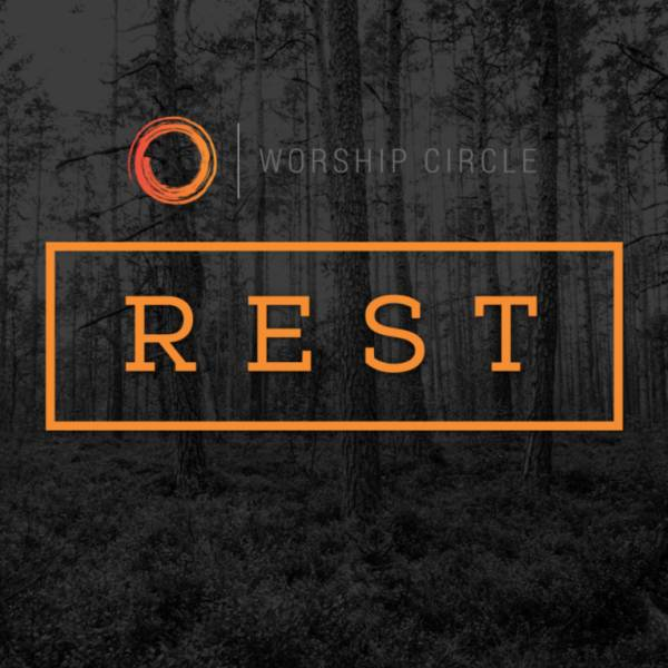 Sheet Music, Chords, & Multitracks for The Worship Circle Rest Conference 2021