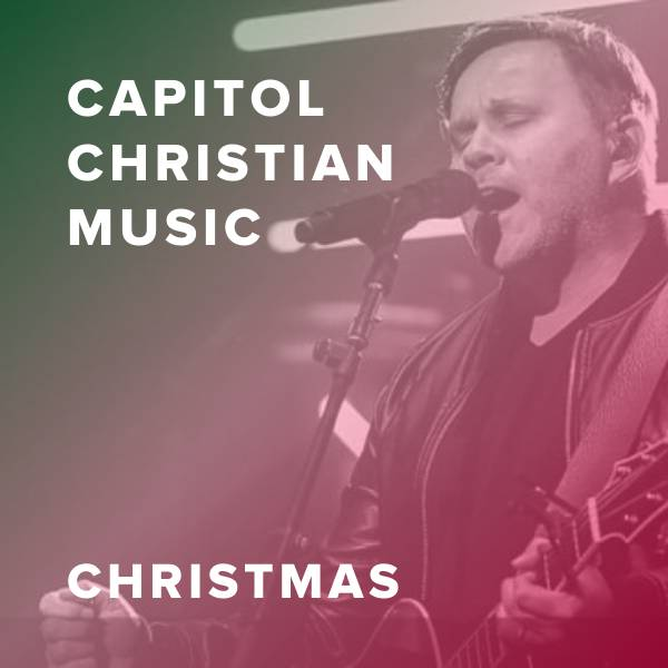 Sheet Music, Chords, & Multitracks for Featured Christmas Worship Songs from Capitol Christian Music
