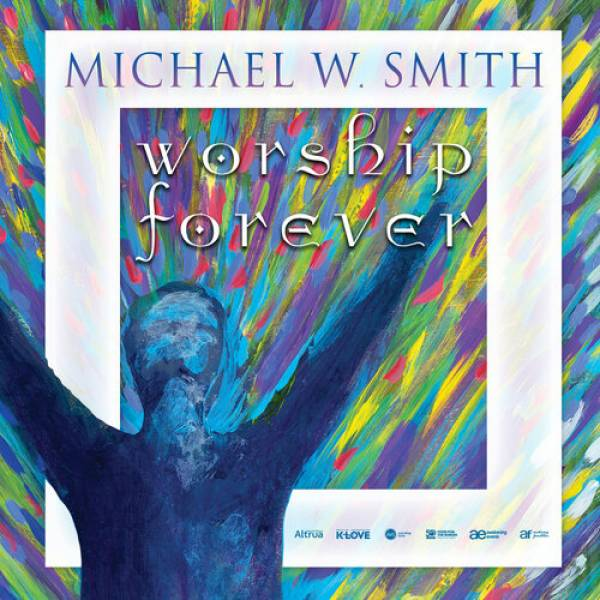 Sheet Music, Chords, & Multitracks for Michael W. Smith Worship Forever Tour 2021