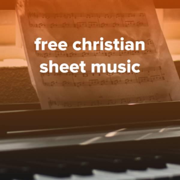 Sheet Music, Chords, & Multitracks for Download Free Christian Sheet Music