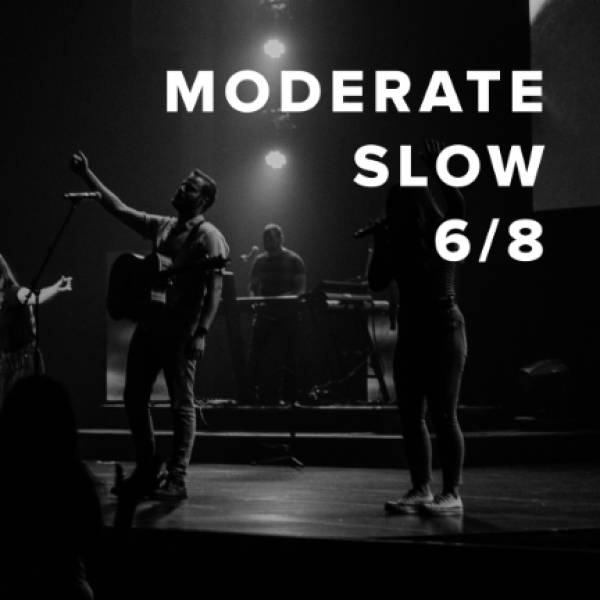 Sheet Music, Chords, & Multitracks for Moderate Slow Worship Songs in 6/8