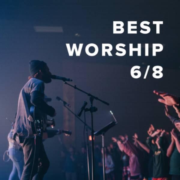 Sheet Music, Chords, & Multitracks for Worship Songs in 6/8