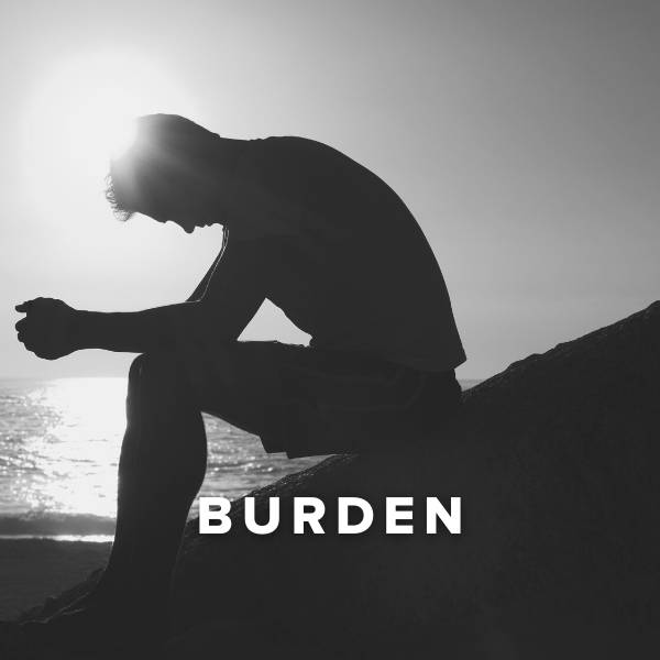 Sheet Music, Chords, & Multitracks for Worship Songs about Burden