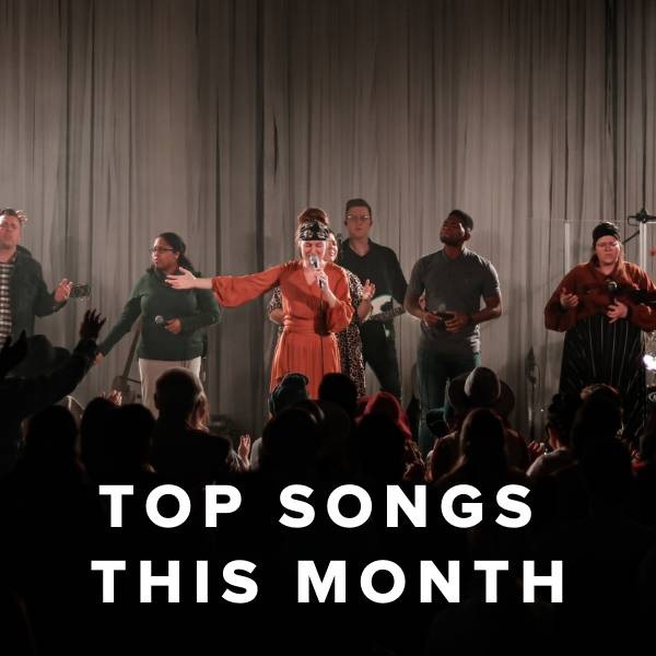Sheet Music, Chords, & Multitracks for Top Worship Songs This Month