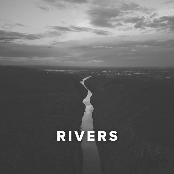 Sheet Music, Chords, & Multitracks for Worship Songs about Rivers