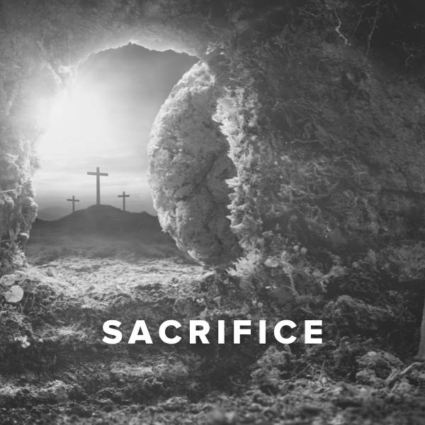 Sheet Music, Chords, & Multitracks for Worship Songs about Sacrifice
