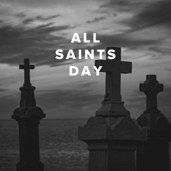 Sheet Music, Chords, & Multitracks for Worship Songs for All Saints' Day