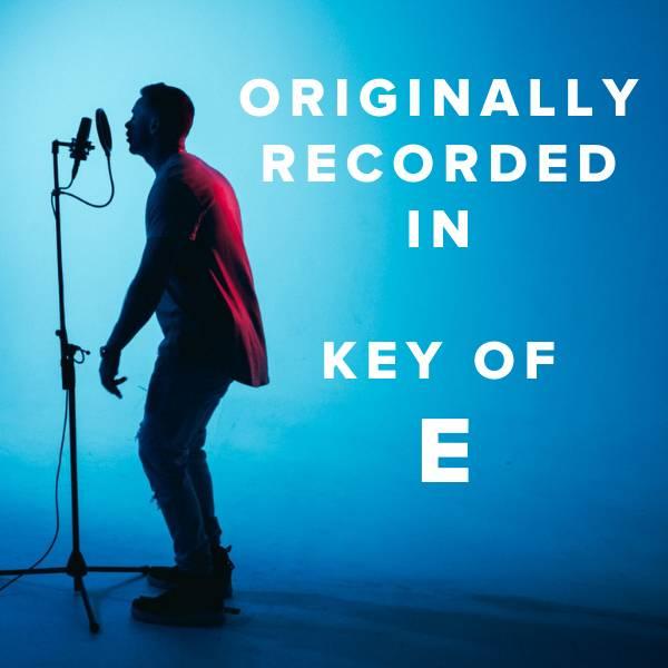 Sheet Music, Chords, & Multitracks for Worship Songs Originally Recorded in the Key of E