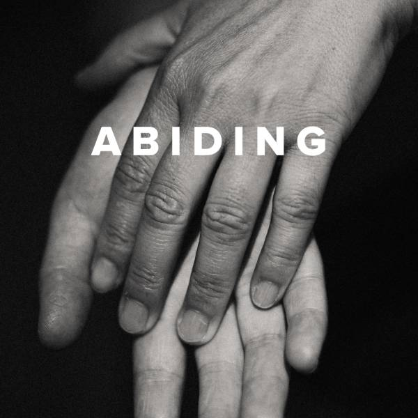 Sheet Music, Chords, & Multitracks for Worship Songs about Abiding