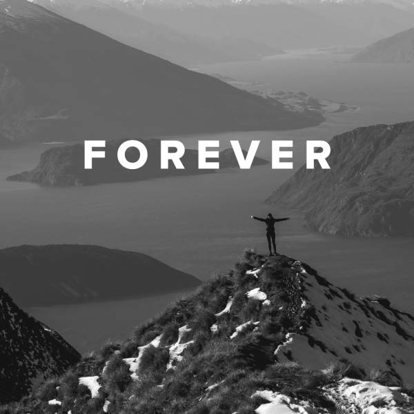 Sheet Music, Chords, & Multitracks for Worship Songs about Forever