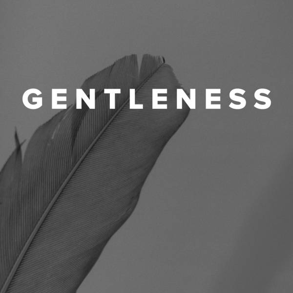 Sheet Music, Chords, & Multitracks for Worship Songs about Gentleness