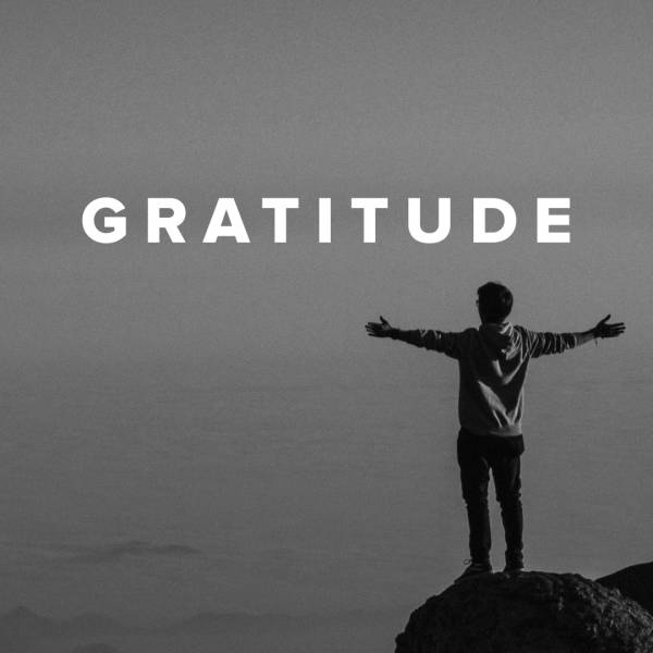 Sheet Music, Chords, & Multitracks for Worship Songs about Gratitude