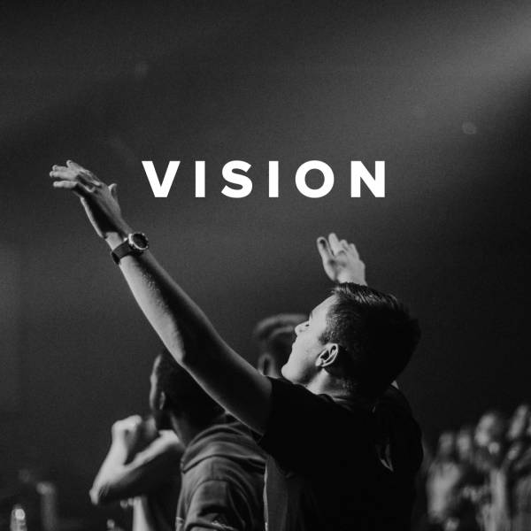 Sheet Music, Chords, & Multitracks for Worship Songs about Vision