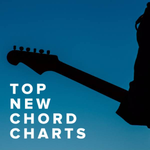 Sheet Music, Chords, & Multitracks for Top New Chord Charts