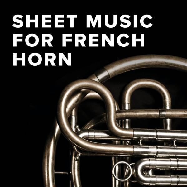 Sheet Music, Chords, & Multitracks for Download Christian Sheet Music for French Horn